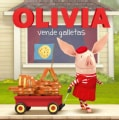 OLIVIA vende galletas / OLIVIA Sells Cookies (Paperback)