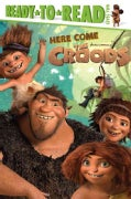 Here Come the Croods (Hardcover)