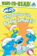 Why Do You Cry, Baby Smurf? (Paperback)