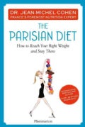 The Parisian Diet: How to Reach Your Right Weight and Stay There (Hardcover)