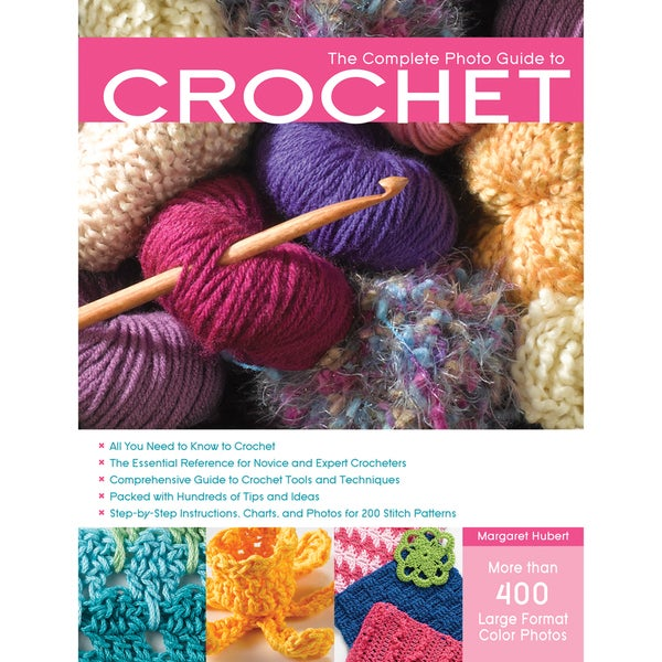 Creative Publishing International-The Complete Photo Guide To Crochet
