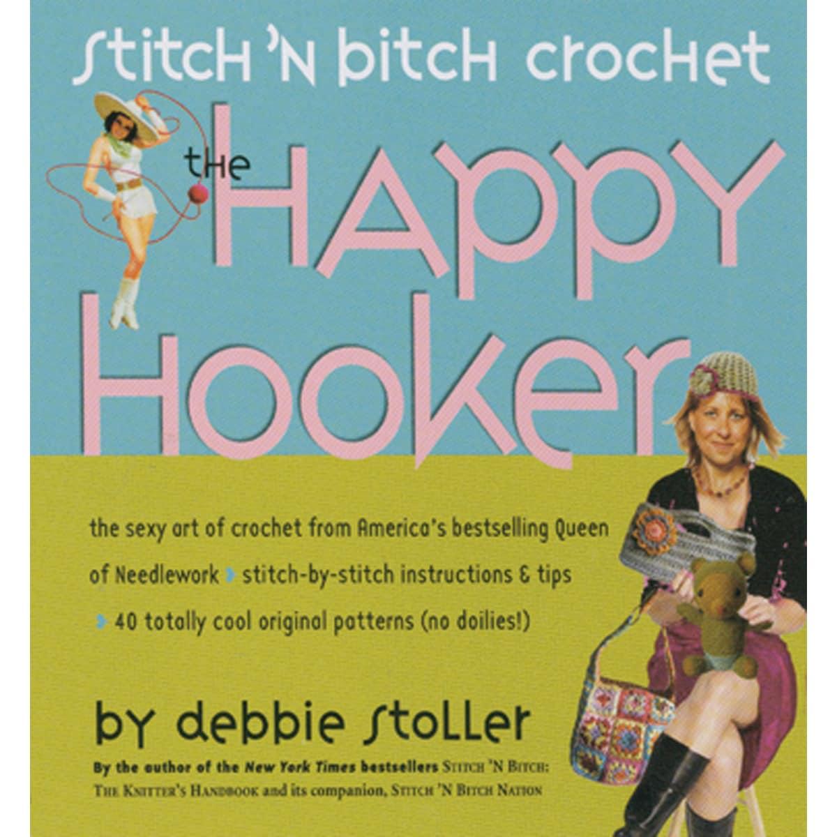 Storey Publishing-Stitch 'n B*tch Crochet: The H