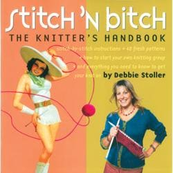 Storey Publishing-Stitch'n B*tch The Knitters Handbook