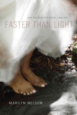 Faster Than Light: New and Selected Poems, 1996-2011 (Paperback)