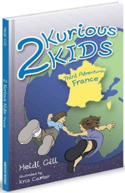 2 Kurious Kids: France (Hardcover)