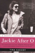Jackie After O: One Remarkable Year When Jacqueline Kennedy Onassis Defied Expectations and Rediscovered Her Dreams (Paperback)