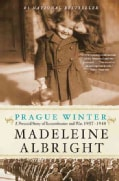 Prague Winter: A Personal Story of Remembrance and War, 1937-1948 (Paperback)