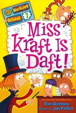 Miss Kraft Is Daft! (Paperback)