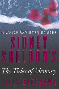 Sidney Sheldon's the Tides of Memory (Hardcover)