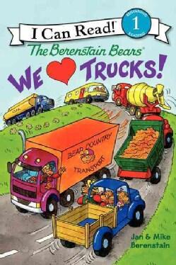 The Berenstain Bears We Love Trucks! (Hardcover)