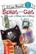 Splat the Cat With a Bang and a Clang (Hardcover)