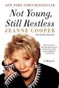Not Young, Still Restless: A Memoir (Paperback)