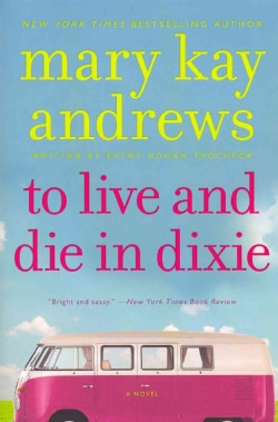 To Live and Die in Dixie (Paperback)