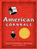 American Cornball: A Laffopedic Guide to the Formerly Funny (Hardcover)