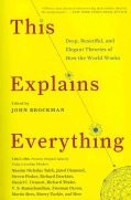This Explains Everything: Deep, Beautiful, and Elegant Theories of How the World Works (Paperback)