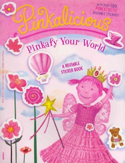 Pinkafy Your World: A Reusable Sticker Book (Paperback)