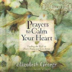 Prayers to Calm Your Heart (Hardcover)