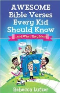 Awesome Bible Verses Every Kid Should Know (Paperback)