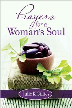 Prayers for a Woman's Soul (Hardcover)