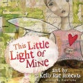 This Little Light of Mine (Hardcover)