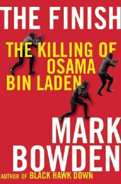 The Finish: The Killing of Osama Bin Laden (Hardcover)