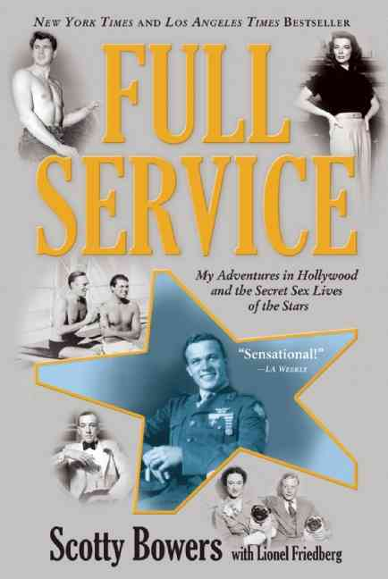 Full Service: My Adventures in Hollywood and the Secret Sex Live of the Stars (Paperback)