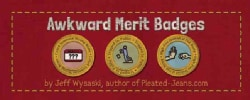 Awkward Merit Badges (Paperback)