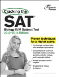 Cracking the SAT Biology E/M Subject Test 2013-2014 (Paperback)