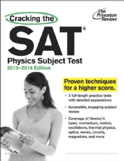 Cracking the SAT Physics Subject Test, 2013-2014 (Paperback)