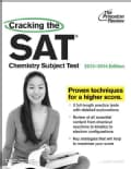 Cracking the SAT Chemistry Subject Test 2013-2014 (Paperback)