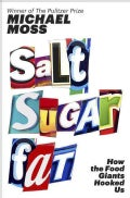 Salt Sugar Fat: How the Food Giants Hooked Us: Includes a PDF of Source Notes (CD-Audio)
