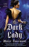 The Dark Lady: A Novel of Mad Passions (Paperback)