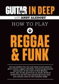 Guitar World in Deep- How to Play Reggae and Funk (DVD video)