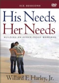 His Needs, Her Needs: Building an Affair-Proof Marriage: 6 Sessions (DVD video)
