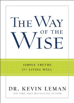 The Way of the Wise: Simple Truths for Living Well (Hardcover)
