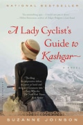 A Lady Cyclist's Guide to Kashgar (Paperback)