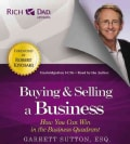 Buying & Selling a Business: How You Can Win in the Business Quadrant (CD-Audio)