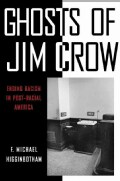Ghosts of Jim Crow: Ending Racism in Post-Racial America (Hardcover)