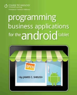 Programming Business Applications for the Android Tablet (Paperback)