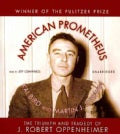 American Prometheus: The Triumph and Tragedy of J. Robert Oppenheimer (CD-Audio)