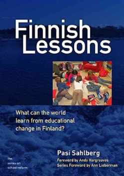Finnish Lessons: What Can the World Learn from Educational Change in Finland? (CD-Audio)