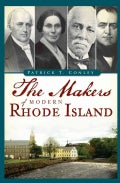 The Makers of Modern Rhode Island (Paperback)