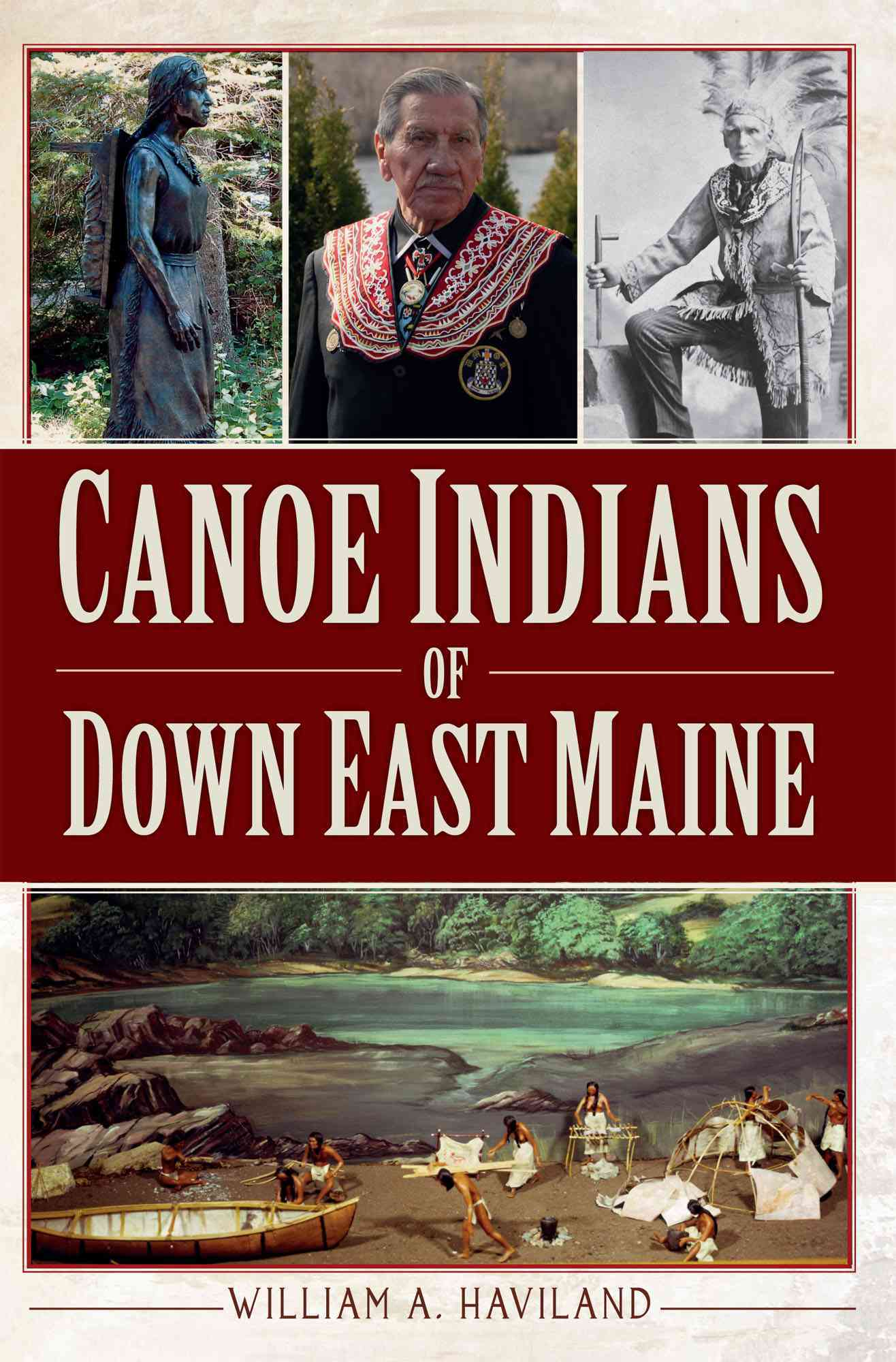 Canoe Indians of Down East Maine (Paperback)