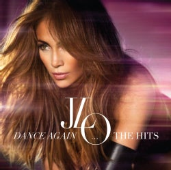 Jennifer Lopez - Dance Again: The Hits