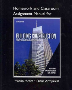 Homework and Classroom Assignment Manual for Building Construction: Principles, Materials, and Systems (Paperback)