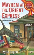 Mayhem at the Orient Express (Paperback)