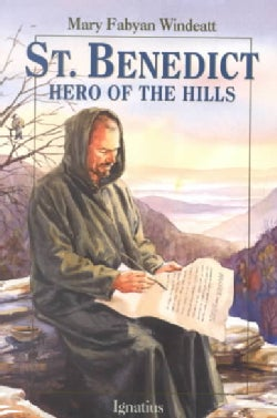 St. Benedict: Hero of the Hills (Paperback)