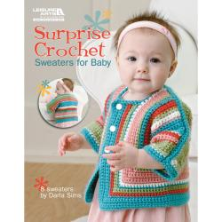 Leisure Arts-Surprise Crochet Sweaters For Baby