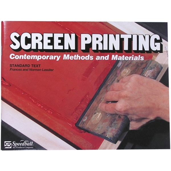 Speedball Screen Printing Textbook