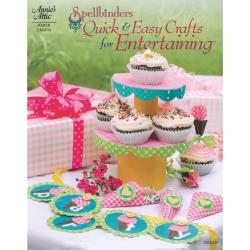 Spellbinders Books-Quick & Easy Crafts For Entertaining